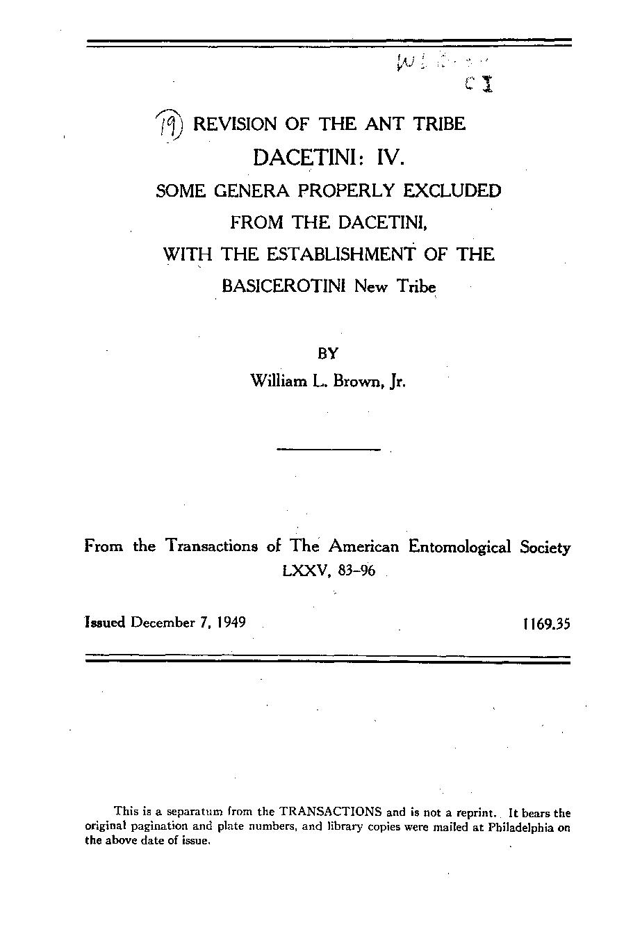 W. L. Brown - Revision of the ant tribe Dacetini: IV. Some genera properly excluded from the Dacetini, with the establishment of the Basicerotini, new tribe.