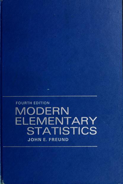 Modern elementary statistics by John E. Freund