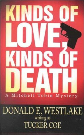 Kinds of love, kinds of death