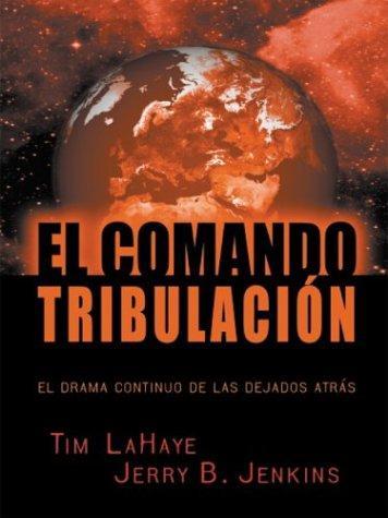 El comando tribulación