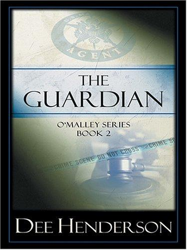 The Guardian (The O'Malley Series #2)