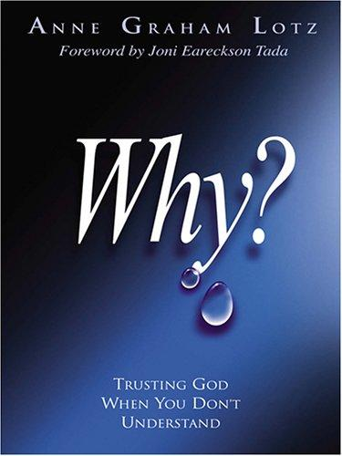 Download Why? Trusting God When You Don't Understand