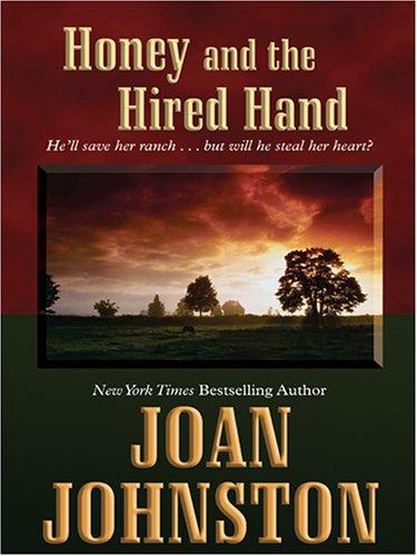 Download Honey and the hired hand
