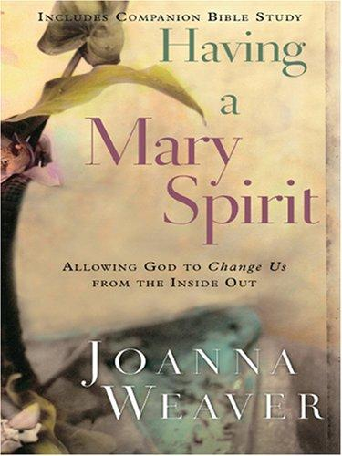 Download Having a Mary Spirit