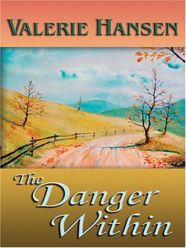 The Danger Within