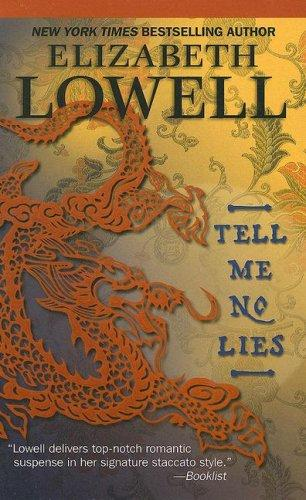 Tell Me No Lies by Ann Maxwell