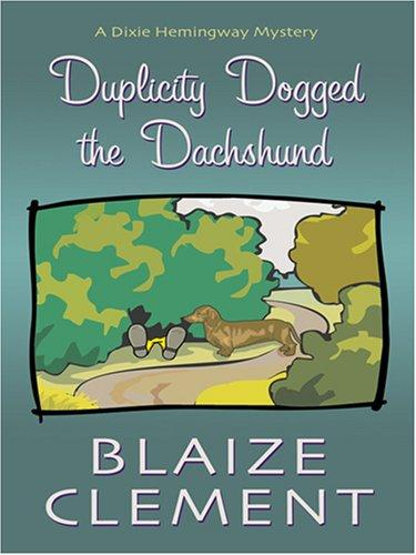 Download Duplicity Dogged the Dachshund