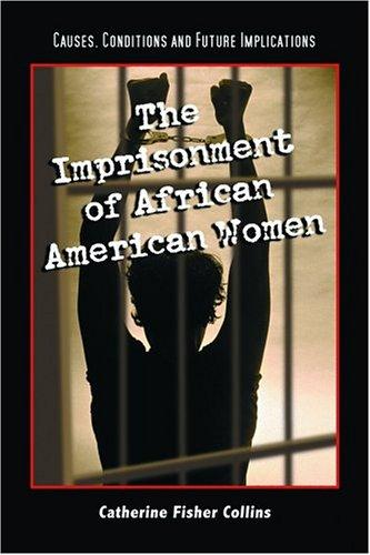 Download The Imprisonment of African American Women