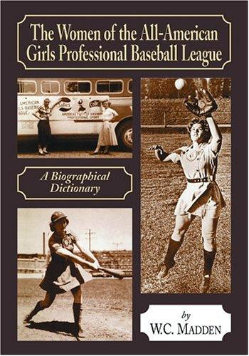Download The Women of the All-American Girls Professional Baseball League