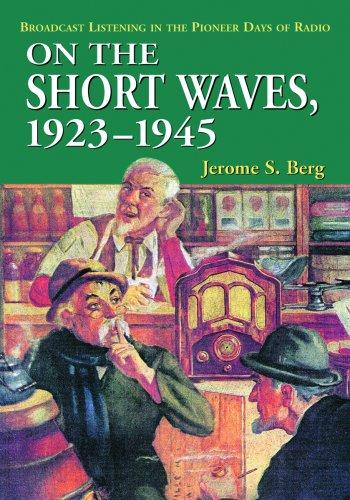 Download On the Short Waves, 1923-1945