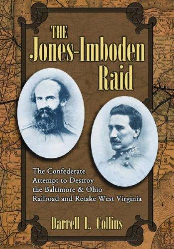 The Jones-Imboden raid by Darrell L. Collins