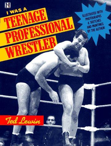 Download I was a teenage professional wrestler
