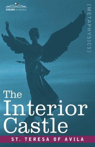 The Interior Castle by Teresa of Avila