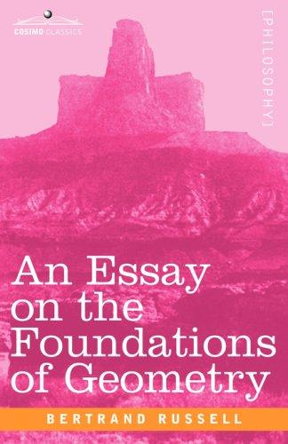 Download An Essay On The Foundations of Geometry