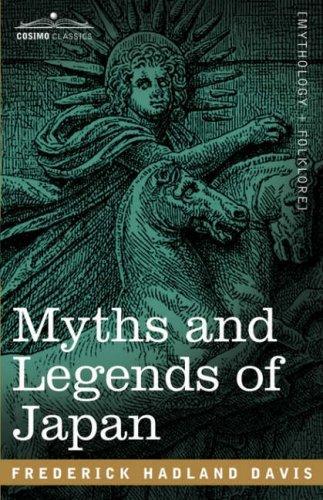 Download Myths and Legends of Japan