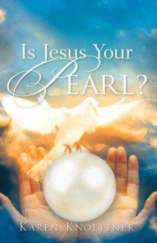 Download Is Jesus Your Pearl?