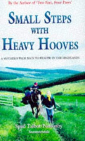 Download Small Steps With Heavy Hooves