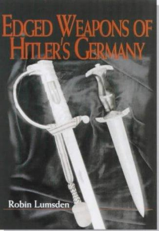 Download Edged Weapons of Hitler's Germany