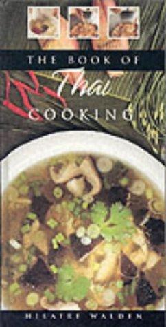 The book of Thai cooking by Hilaire Walden