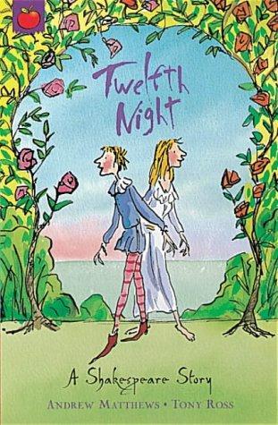 Twelfth Night (Orchard Classics)