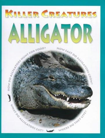 Alligator (Killer Creatures)