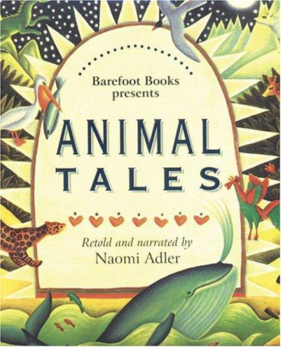 Download The Barefoot Book Of Animal Tales