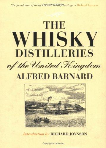The Whisky Distilleries of the United Kingdom, Barnard, Alfred; Joynson, Richard (Introduction)