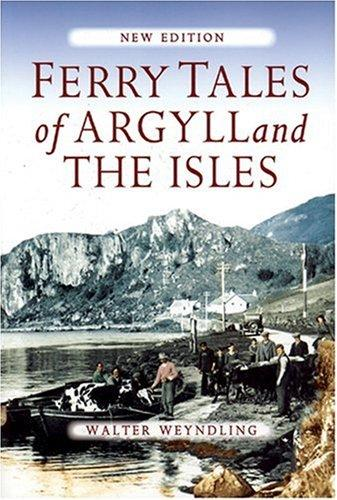 Download Ferry Tales of Argyll and the Isles