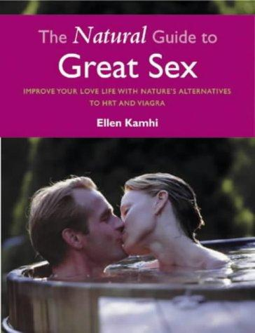 Download The Natural Guide to Great Sex