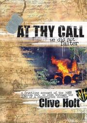 Clive Holt - At thy call we did not falter