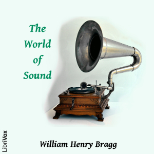 World of Sound(10329) by Sir William Henry Bragg audiobook cover art image on Bookamo