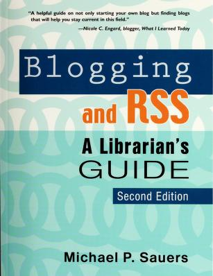 Cover of: Blogging and RSS by Michael P. Sauers