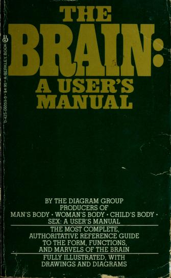 Brain/a Users Manual by Diagram Group.