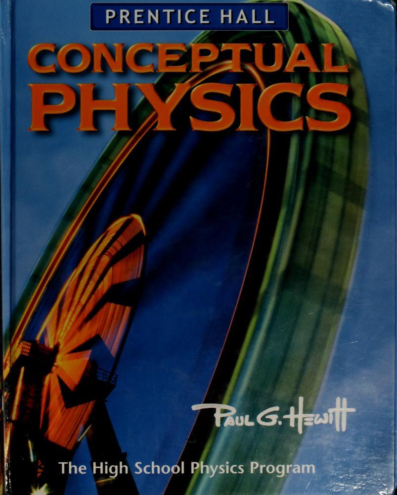 Conceptual Physics by Paul G. Hewitt