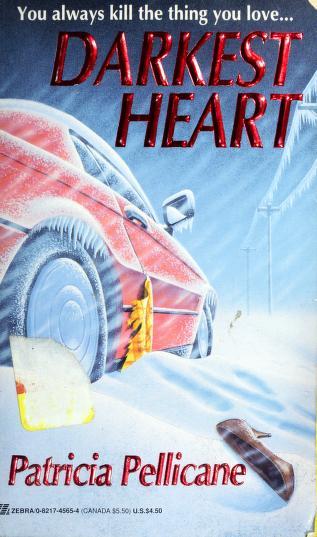 Cover of: Darkest Heart | Patricia Pellicane