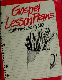 Cover of: Gospel lesson plans | Catherine Geary Uhl