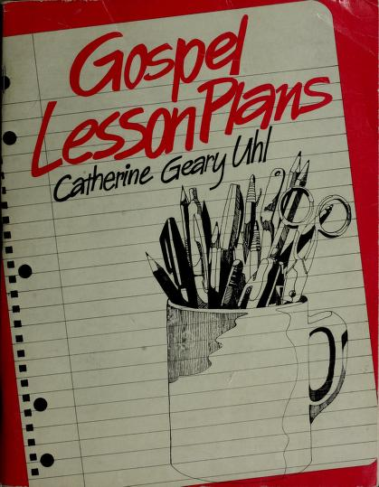 Gospel lesson plans by Catherine Geary Uhl
