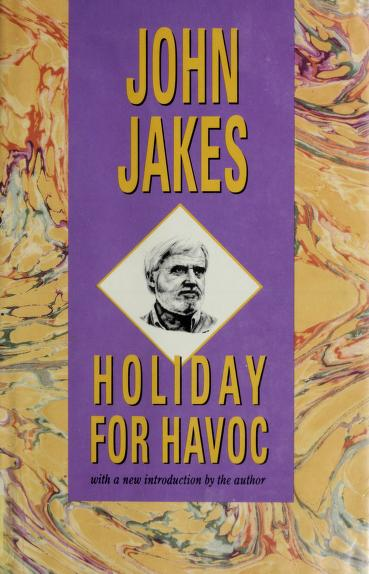 Holiday for Havoc by John Jakes