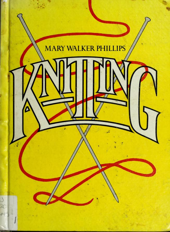 Knitting by Mary Walker Phillips