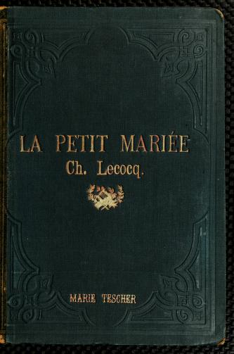 Cover of: La petite mariée | Charles Lecocq