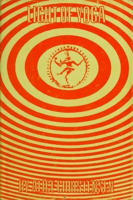 Cover of: Light of yoga by Alice Christensen