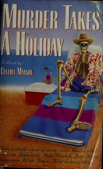 Cover of: Murder Takes a Holiday | Cynthia Manson