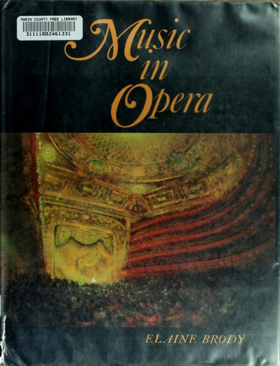 Music in opera by Elaine Brody