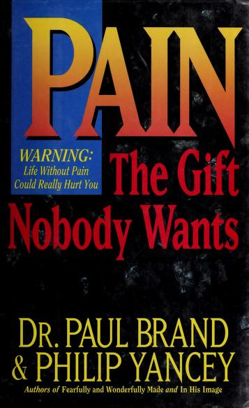 Pain by Brand, Paul W.