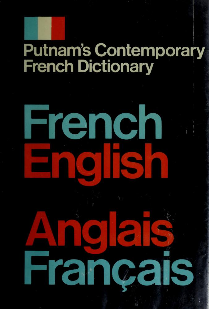Putnam's contemporary dictionaries: French-English, anglais-français by Gustave Rudler