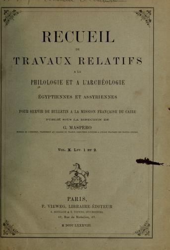 Cover of: Recueil de travaux relatifs à la philologie et à l'archéologie égyptiennes et assyriennes   Gaston Maspero
