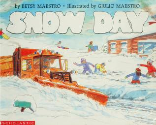 Cover of: Snow Day (Blue Ribbon Book) | Betsy Maestro