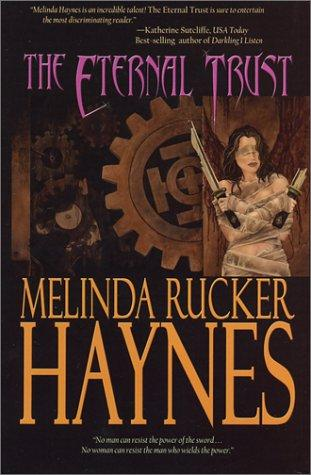 The eternal trust by Melinda Rucker Haynes