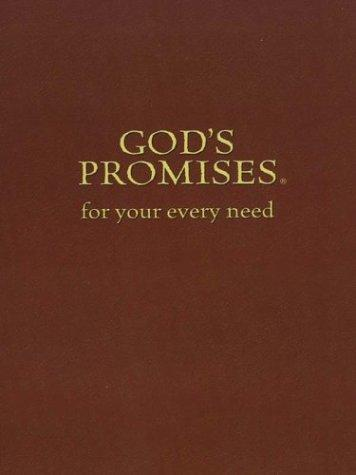 God's Promises for Your Every Need by A.L. Gill