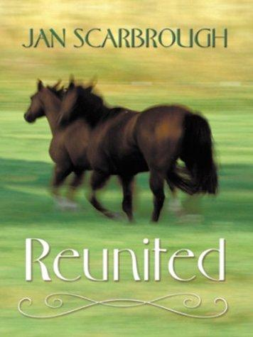 Reunited by Jan Scarbrough